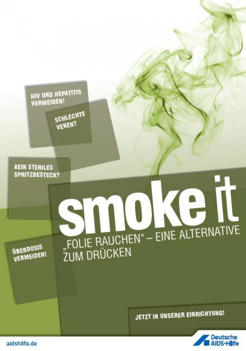 """in grün gehaltenes Plakat mit Dampf im Hintergrund. Aufschrift """"smoke it""""."""