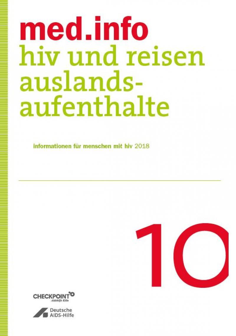 """weißer Hintergrund. Grüner Streifen an der Seite. Titel """"med.info 10 - HIV und Reisen, Auslandsaufenthalte"""""""
