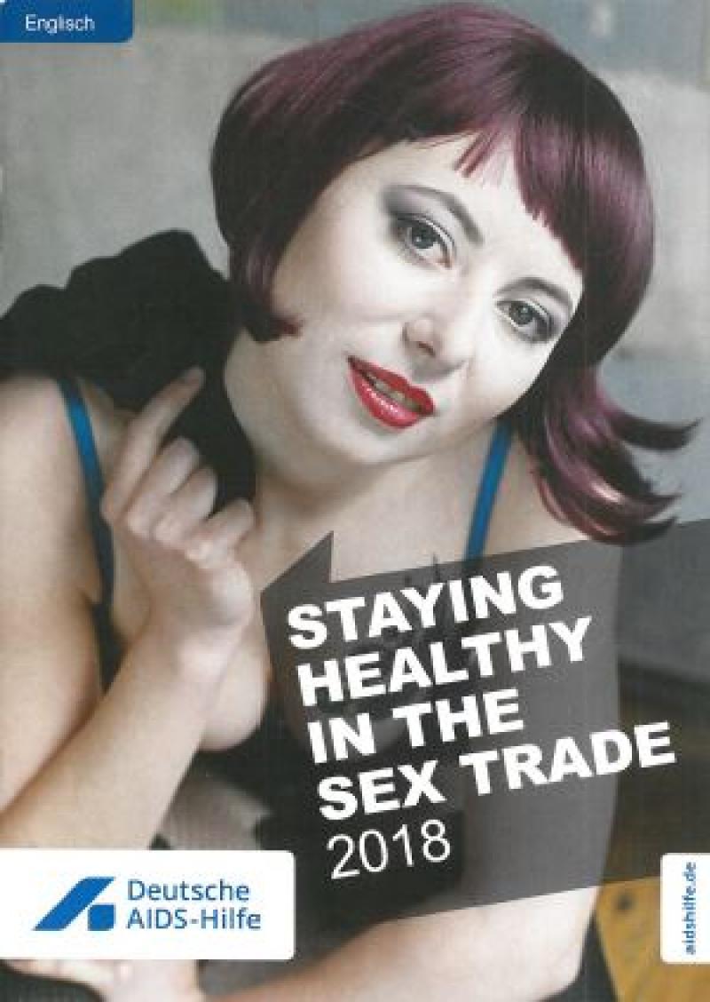"""Zu sehen ist eine rothaarige Sexarbeiterin. Titel """"Anschaffen und gesund bleiben"""". Sprache: Englisch"""