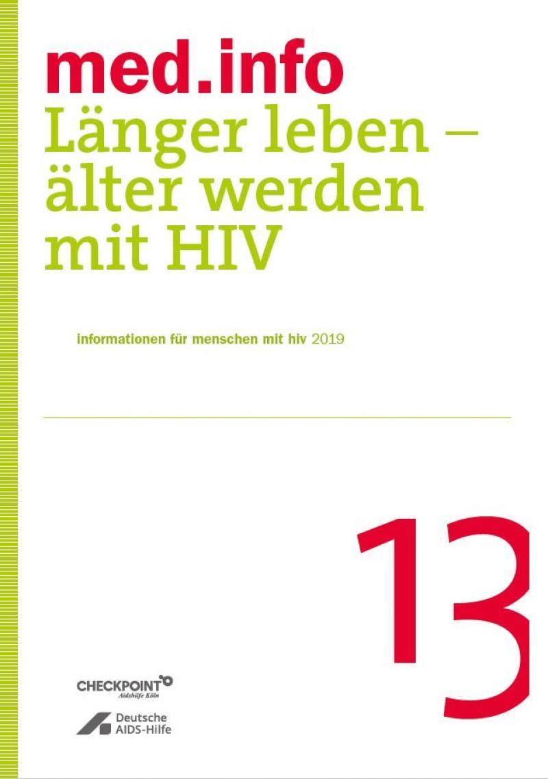 """Weißer Hintergrund. Grüner Streifen an der Seite. Titel """"med.info 13 - Länger Leben - Älter werden mit HIV"""""""