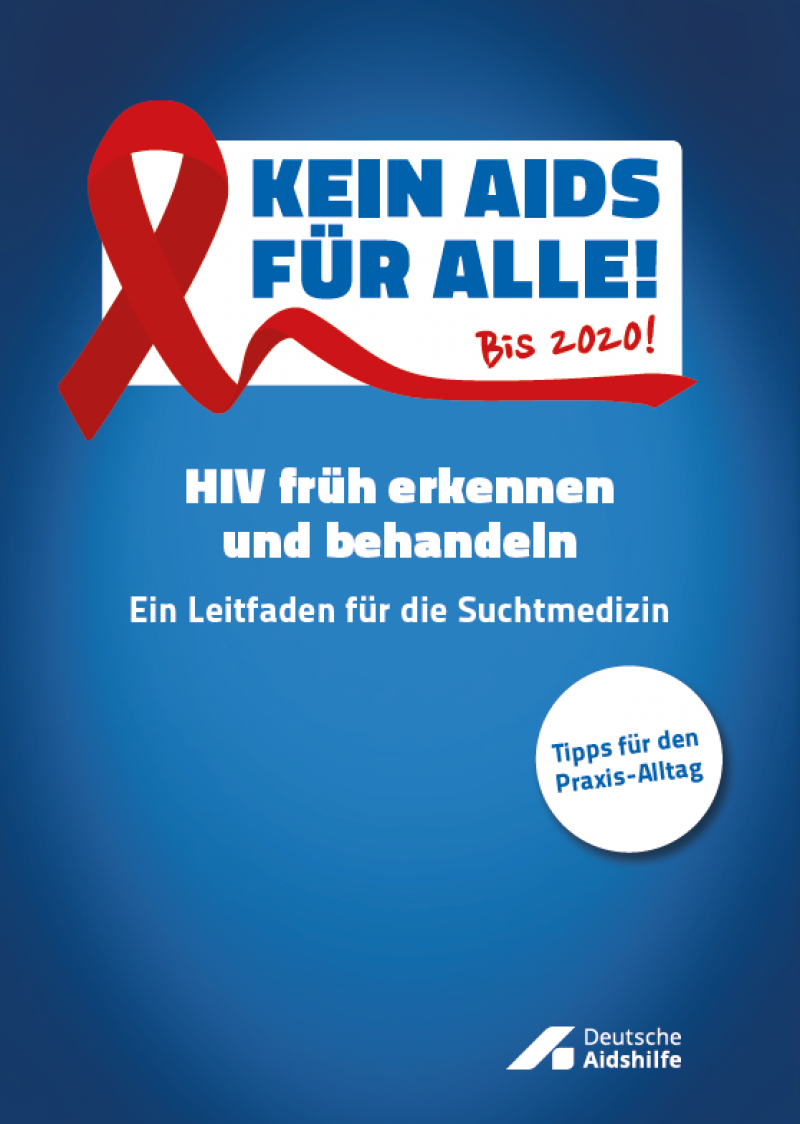 """Blauer Hintergrund, rote Aidsschleife, Titel """"HIV früh erkennen und behandeln - Ein Leitfaden für die Suchtmedizin"""""""
