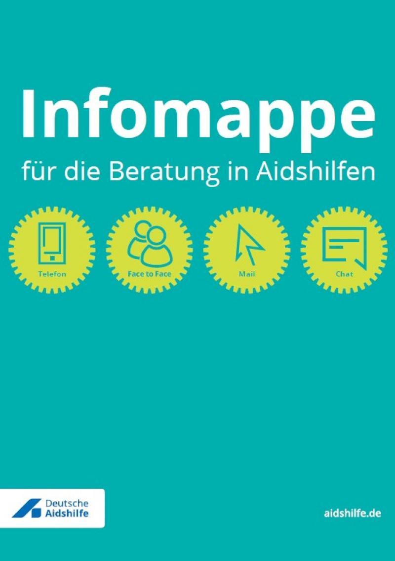 """Grüner Hintergrund, Piktogramme Telefon, Face to Face Mail und Chat. Titel """"Infomappe für die Beratung in Aidshilfen"""""""