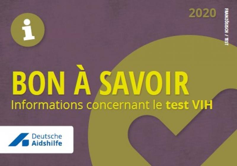 """Lila und gelber Hintergrund mit Häkchen. Logo der Deutschen Aidshilfe. Titel """"Gut zu wissen - Informationen zum HIV-Test!"""" französisch"""