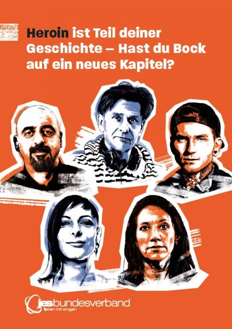 """Oranger Hintergrund, Fünf Köpfe verschiedener Personen. Titel """"Heroin ist Teil deiner Geschichte - Hast du Bock auf ein neues Kapital?"""""""