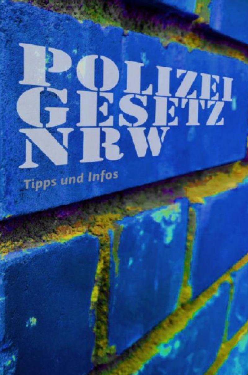 """Blaue Ziegelmauer. Titel """"Polizeigesetz NRW - Tipps und Infos"""""""
