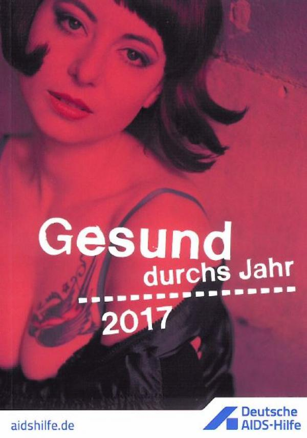 """Titelblatt mit einer Prostitutierten, Titel """"Gesund durchs Jahr 2017"""""""