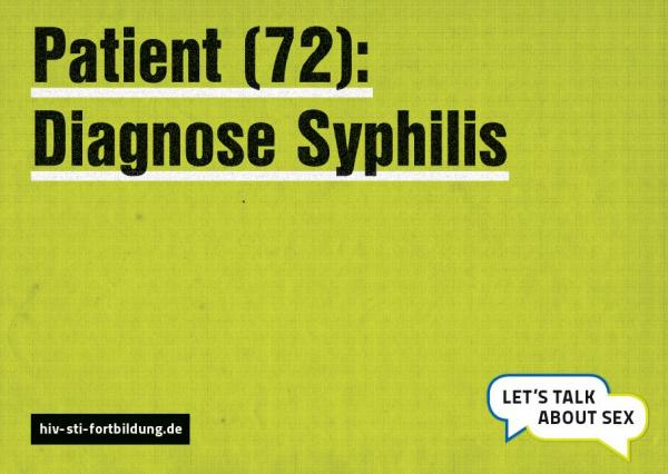 """Gelber Hintergrund mit Aufschrift """"Patient (72): Diegnose Syphilis"""""""