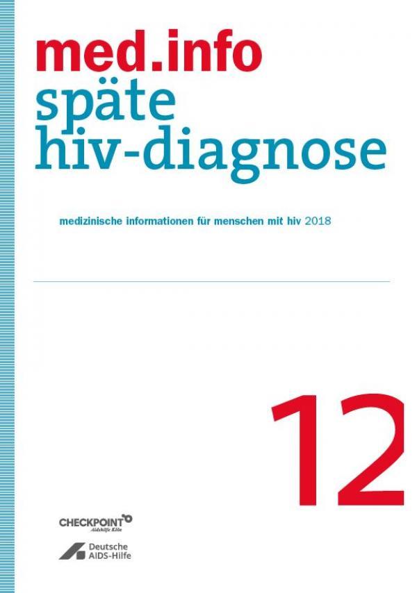 """weißer Hintergrund. bleuer Streifen an der Seite. Titel """"med.info 12 . Späte HIV-Diagnose"""""""