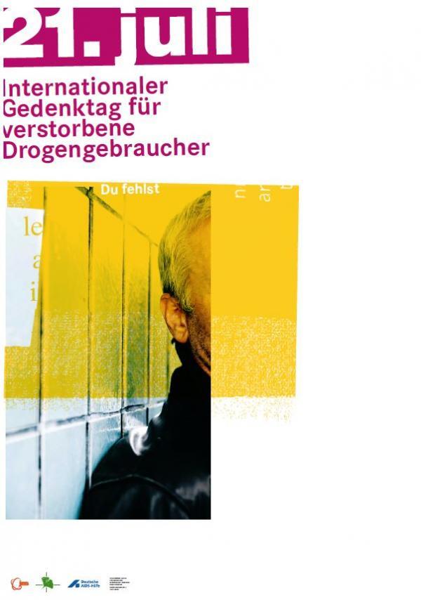 Text: 21. Juli - Internationaler Gedenktag für verstorbene Drogenabhängige, zu sehen ist ein TEil eines Mannes