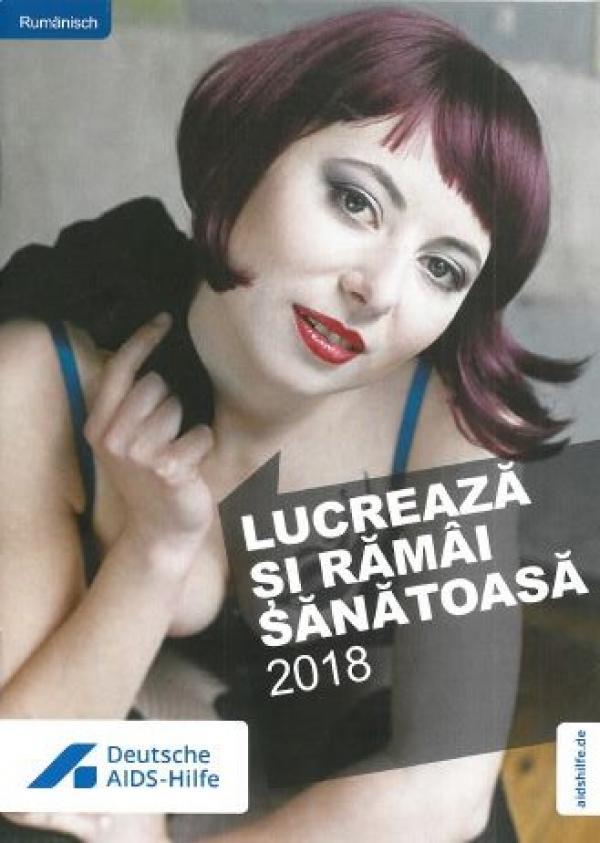"""Zu sehen ist eine rothaarige Sexarbeiterin. Titel """"Anschaffen und gesund bleiben"""". Sprache: Rumänisch"""