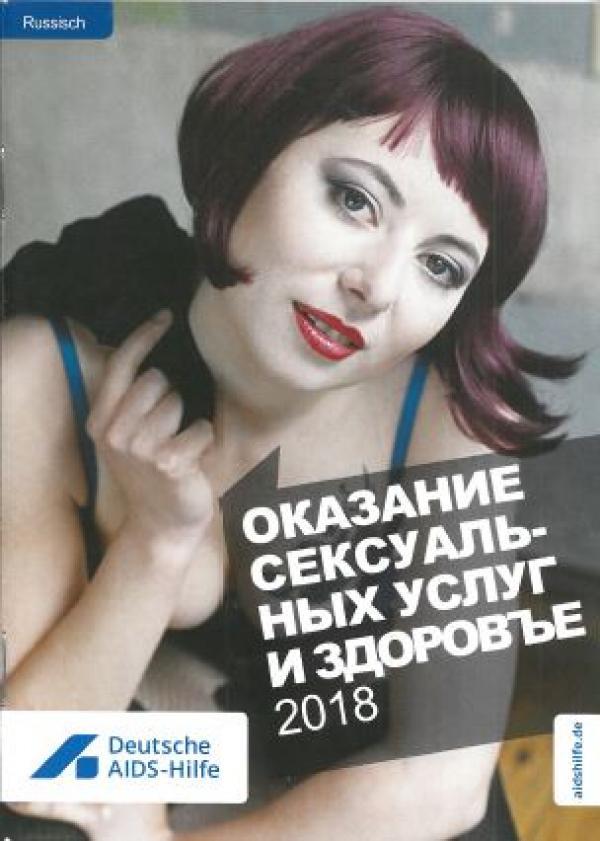 """Zu sehen ist eine rothaarige Sexarbeiterin. Titel """"Anschaffen und gesund bleiben"""". Sprache: Russisch"""