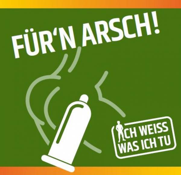"""Piktogram von einem Po und einem Kondom auf grünem Hintergrund. Titel """"Für'n Arsch"""""""