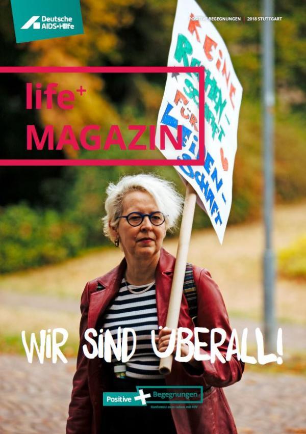 """Frau mit Demonstartionsschild auf der Straße. Titel """"Life+ Magazin 2018"""""""