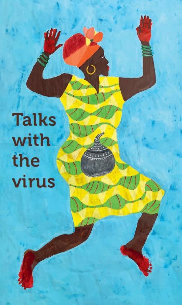 """Malerei einer afrikanischen Frau. Titel """"Talks with the virus"""""""