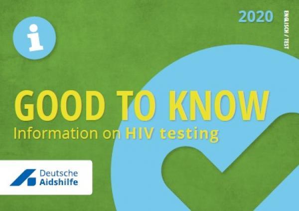 """Grüner Hintergrund mit Häkchen. Logo der Deutschen Aidshilfe. Titel """"Gut zu wissen - Informationen zum HIV-Test!"""". Englische Sprache."""
