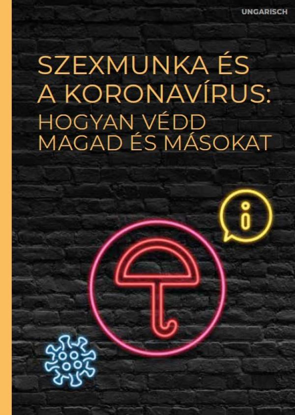"""Schwarzer Hintergrund. Als Neonleuchtreklame ein Regenschirm. Titel """"Sexarbeit und Corona (ungarisch)"""""""