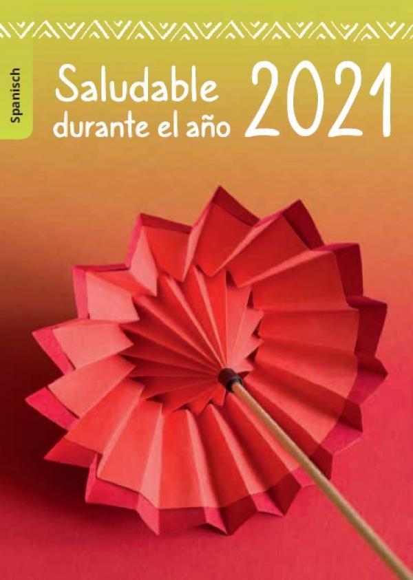 """Abbildung eines Origami-Regenschirm. Titel: """"Gesund durchs Jahr 2021 (spanisch)"""""""