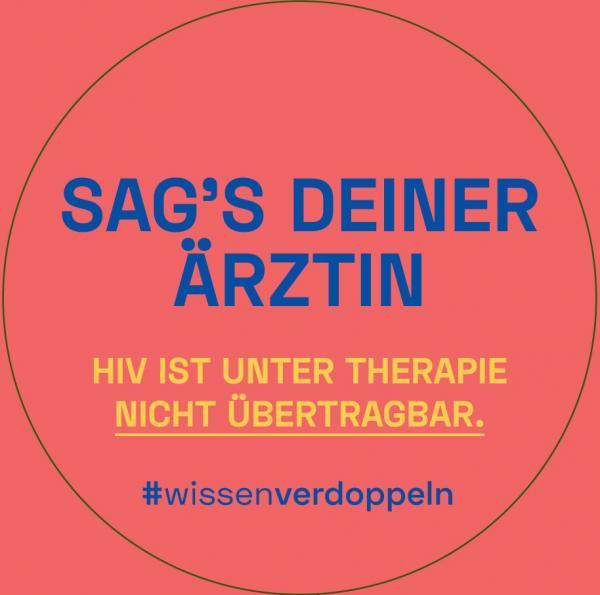 """Roter Hintergrund. Titel """"Sag's deiner Ärztin"""" HIV ist unter Therapie nicht übertragbar. #wissenverdoppeln"""
