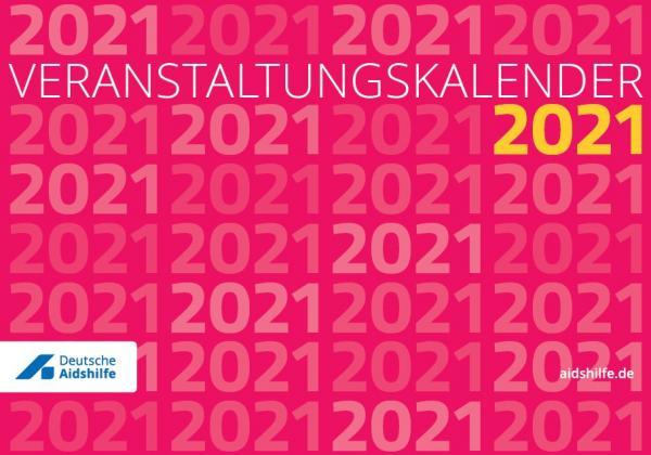 """Jahreszahl 2021 auf rotem Hintergrund. Titel """"Veranstaltungskalender 2021"""""""