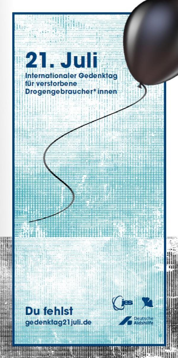 """Abbildung eines schwarzen Luftballons. Titel """"21. Juli - Internationaler Gedenktag für verstorbene Drogengebraucher*innen)"""