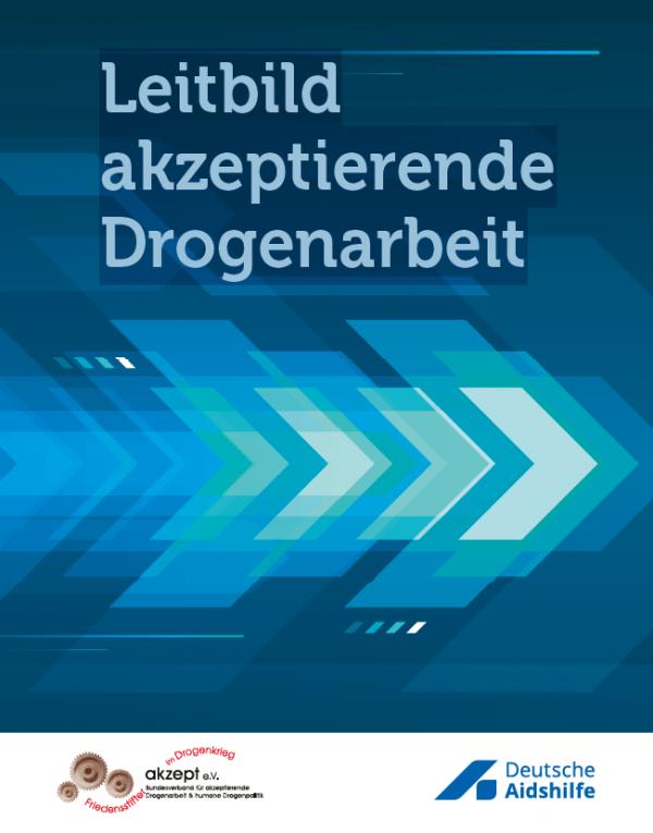 """Blaue Pfeile auf blauem Hintergrund. Logo von Akzept und der Deutschen Aidshilfe. Titel """"Leitbild akzeptierende Drogenarbeit"""""""