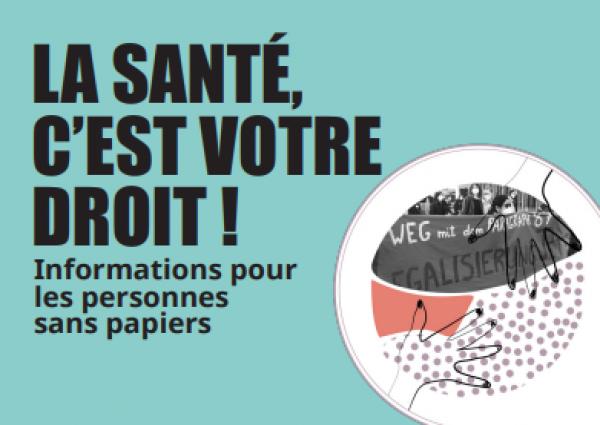 Foto von Demonstranten. Grüner Hintergrund. Titel: LA SANTÉ,  C'EST VOTRE  DROIT !