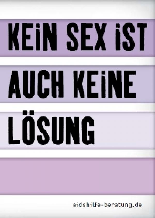 Postkarte Kein Sex ist auch keine Lösung.aidshilfe-beratung.de