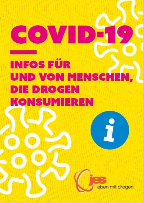COVID-19 - Infos für und von Menschen, die Drogen konsumieren