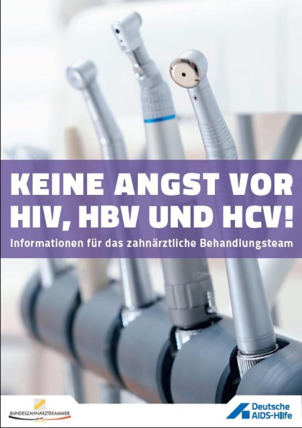 """Auf dem Cover sind mehere Zahnarztbohrer zu sehen. Darauf der Titel """"Keine Angst vor HIV, HBV und HCV!"""""""
