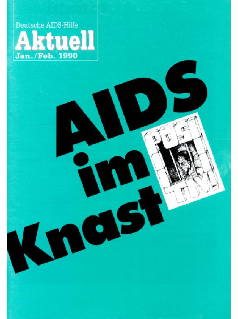Deutsche AIDS-Hilfe Aktuell - Jan./Feb. 1990
