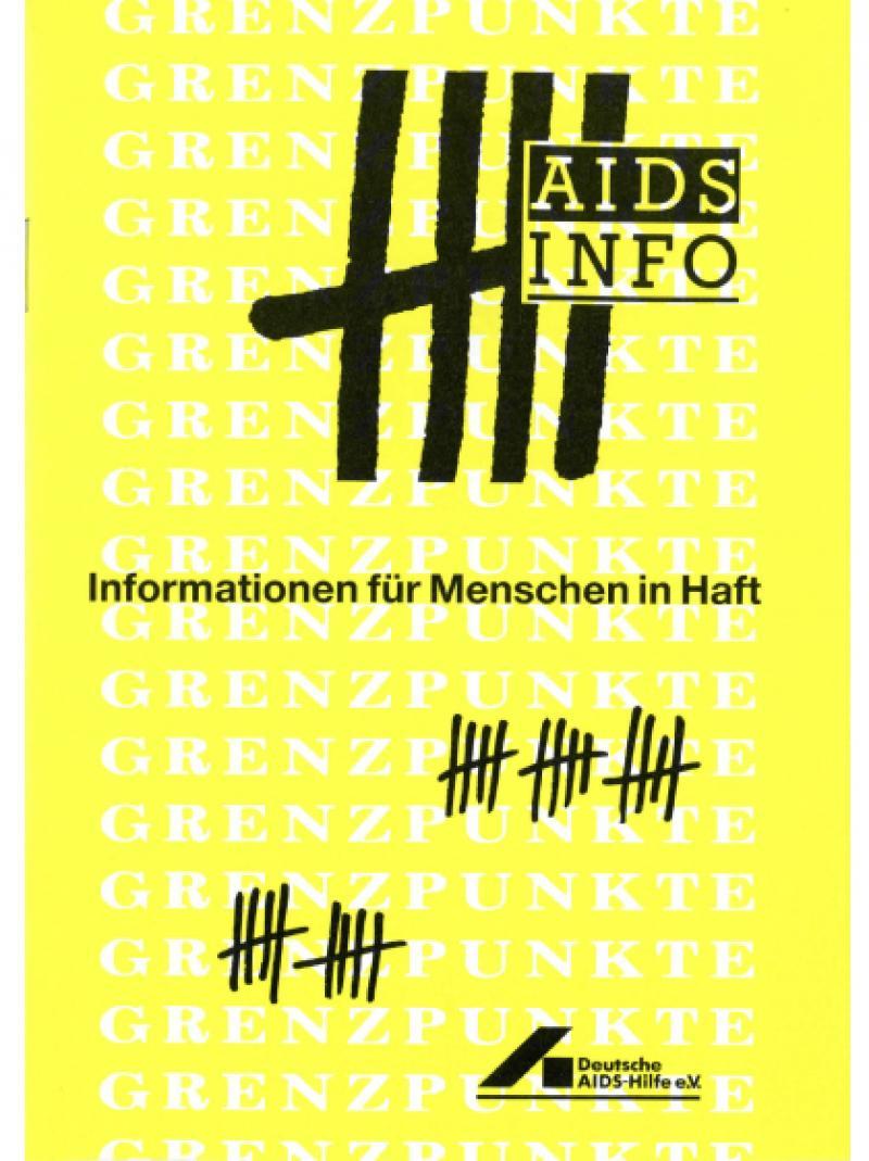 AIDS Info - Informationen für Menschen in Haft 1990