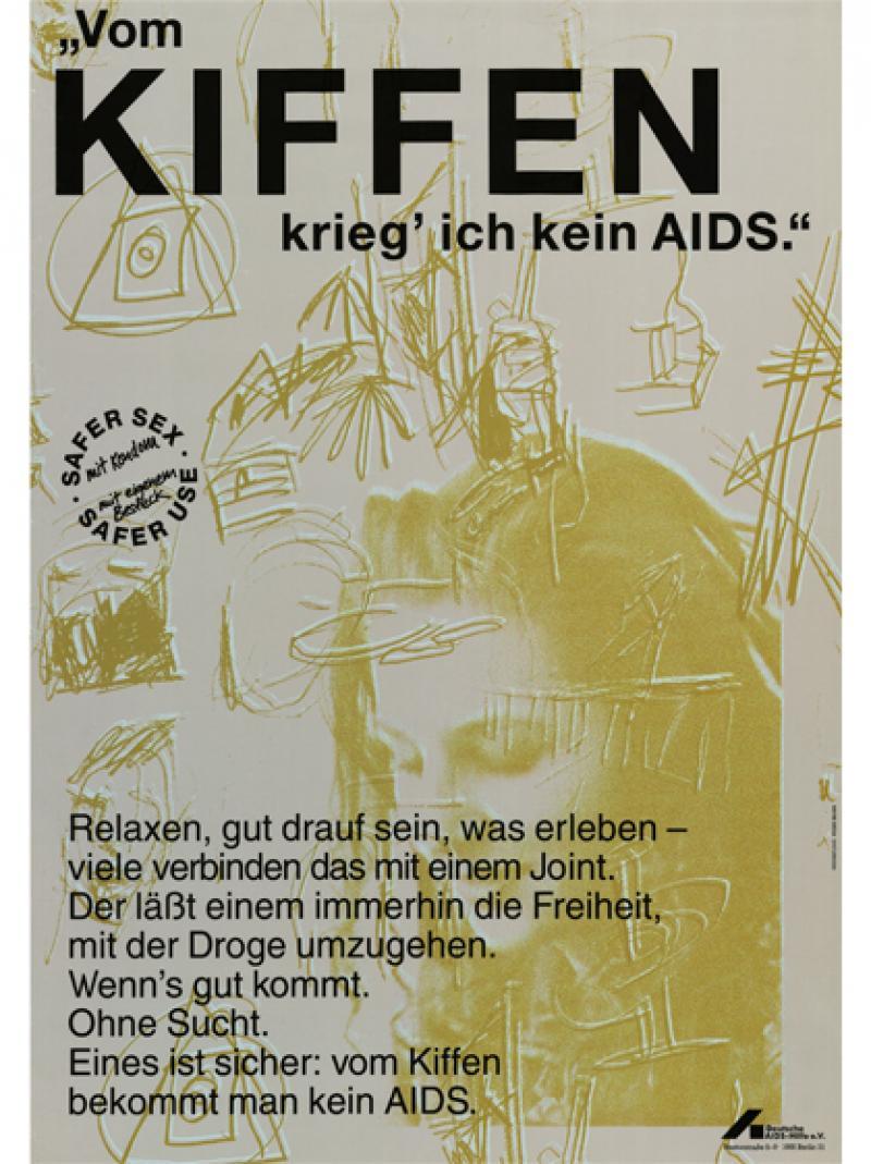 """""""Vom Kiffen krieg' ich kein AIDS."""" 1991"""