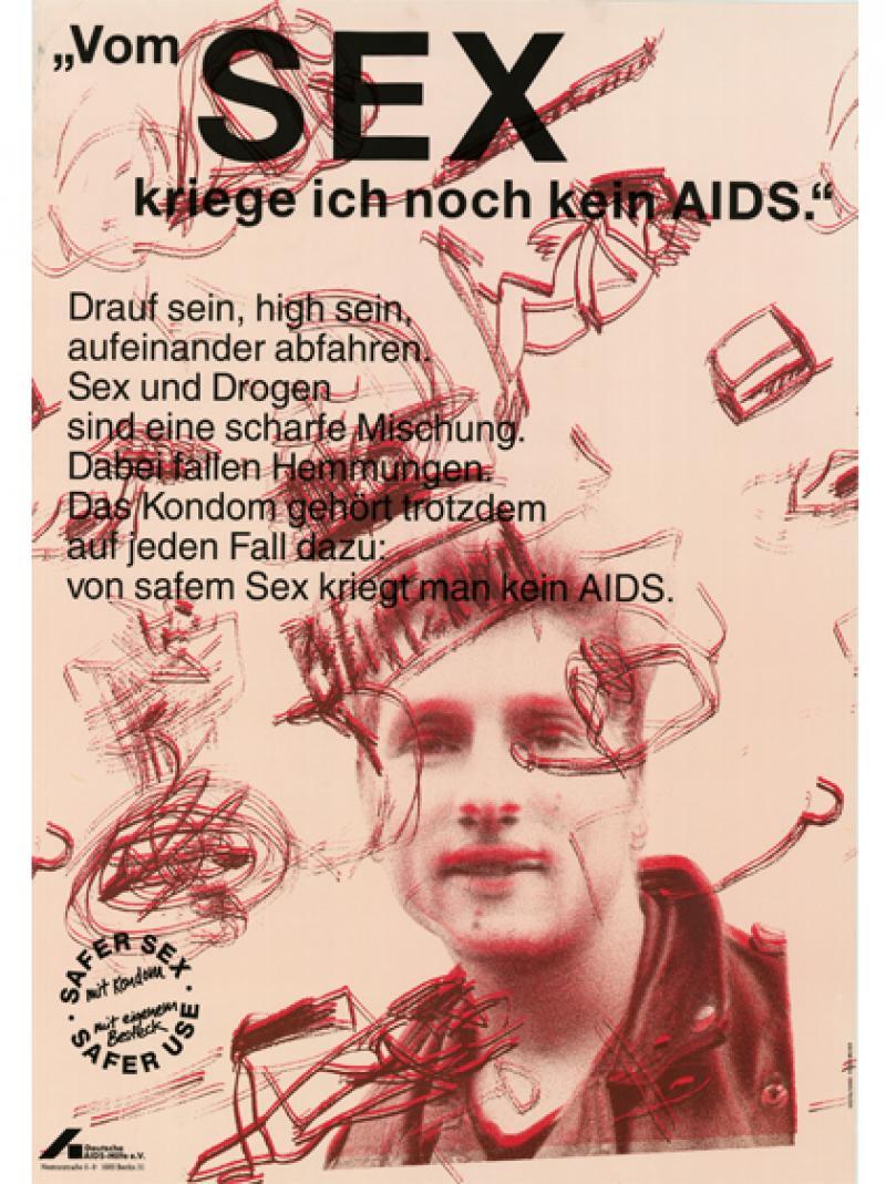 """""""Vom Sex kriege ich noch kein AIDS."""" 1991"""