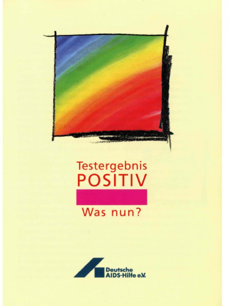 Testergebnis positiv - was nun? 1991