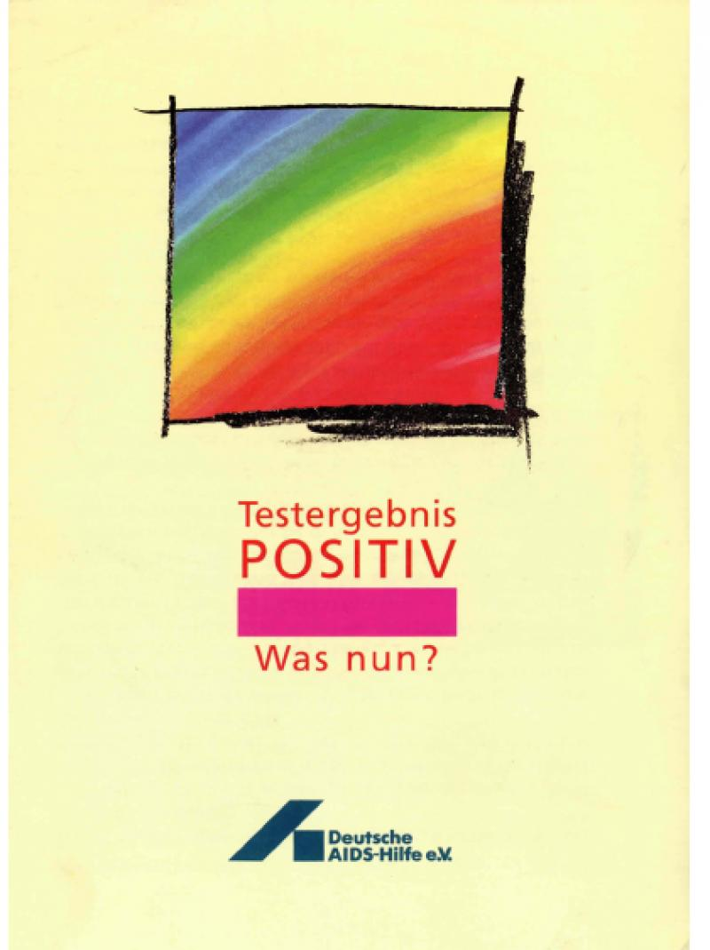 Testergebnis positiv - was nun? 1992
