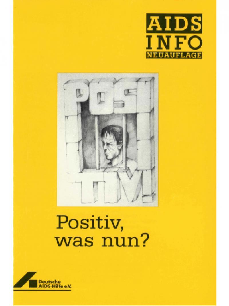 Positiv, was nun? 1993