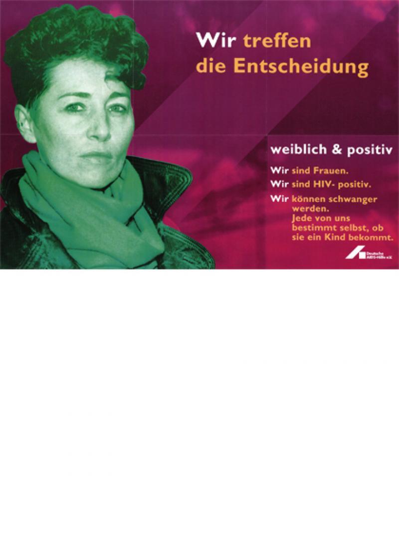 Wir treffen die Entscheidung - weiblich & positiv 1994
