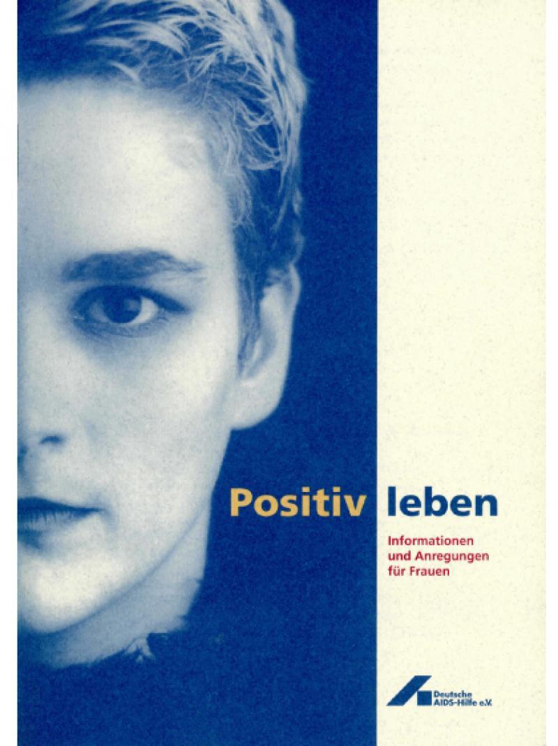 Positiv leben - Informationen und Anregungen für Frauen 11/1994