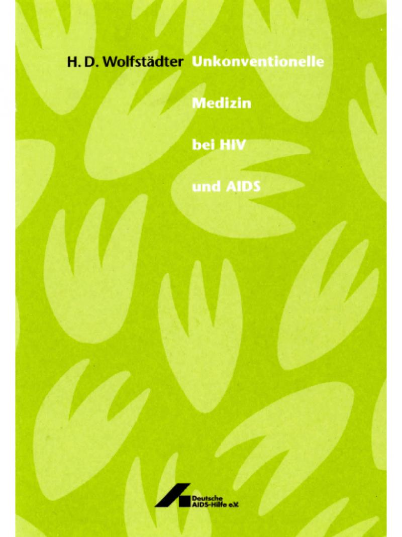 Unkonventionelle Medizin bei HIV und AIDS 1995