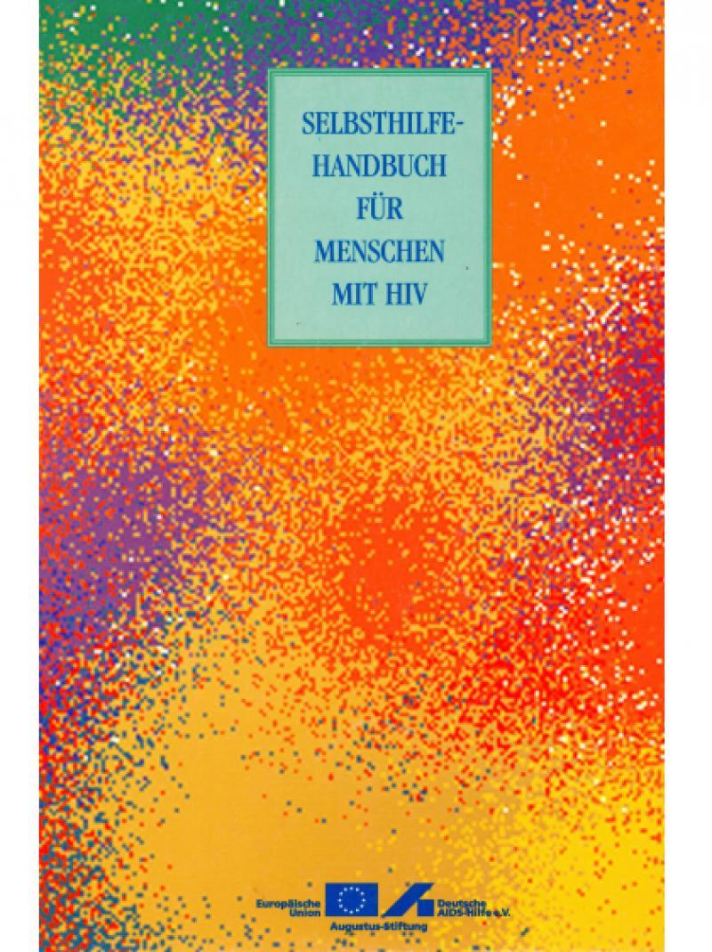Selbsthilfe-Handbuch für Menschen mit HIV 1995