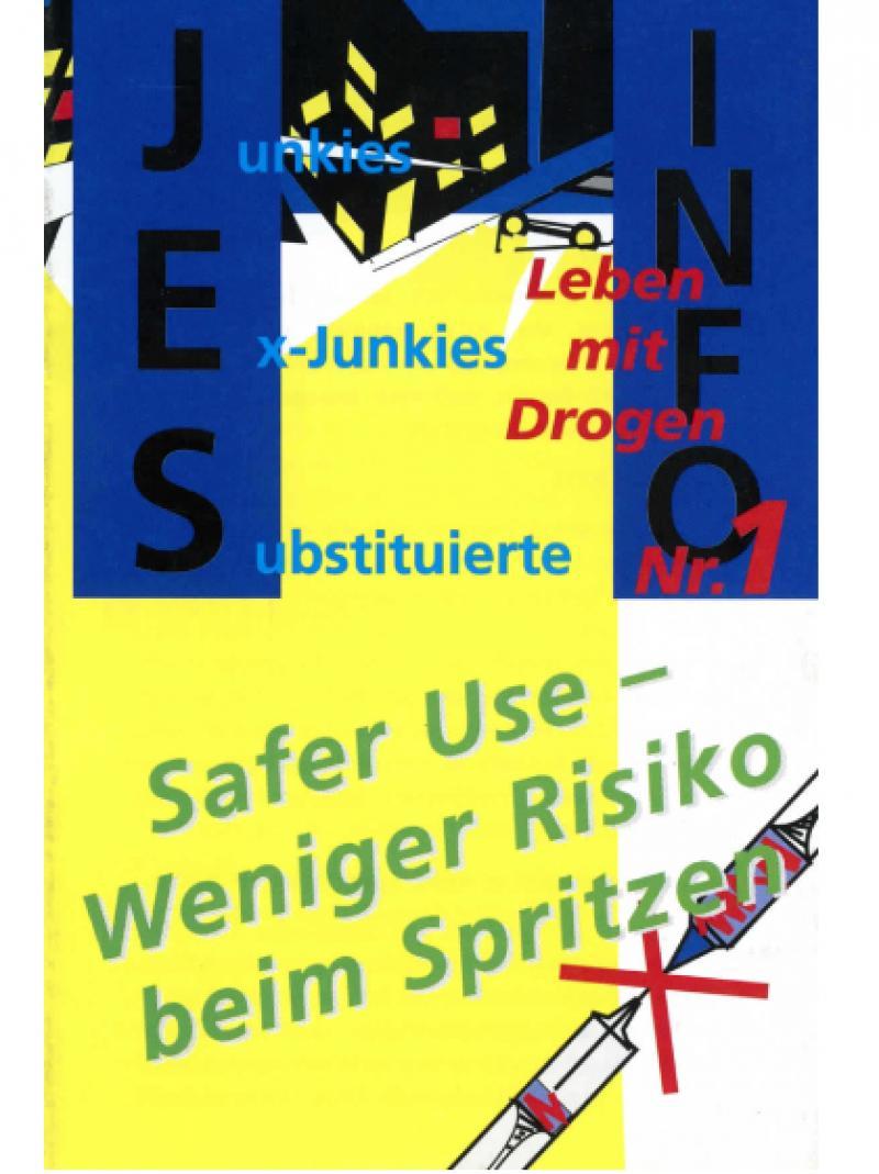 Safer Use - Weniger Risiko beim Spritzen 1995