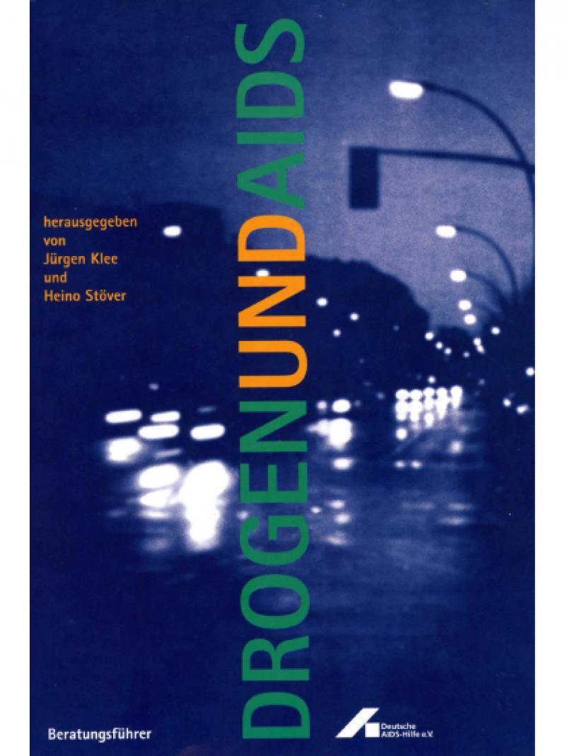 Drogen und AIDS - Beratungsführer 1995
