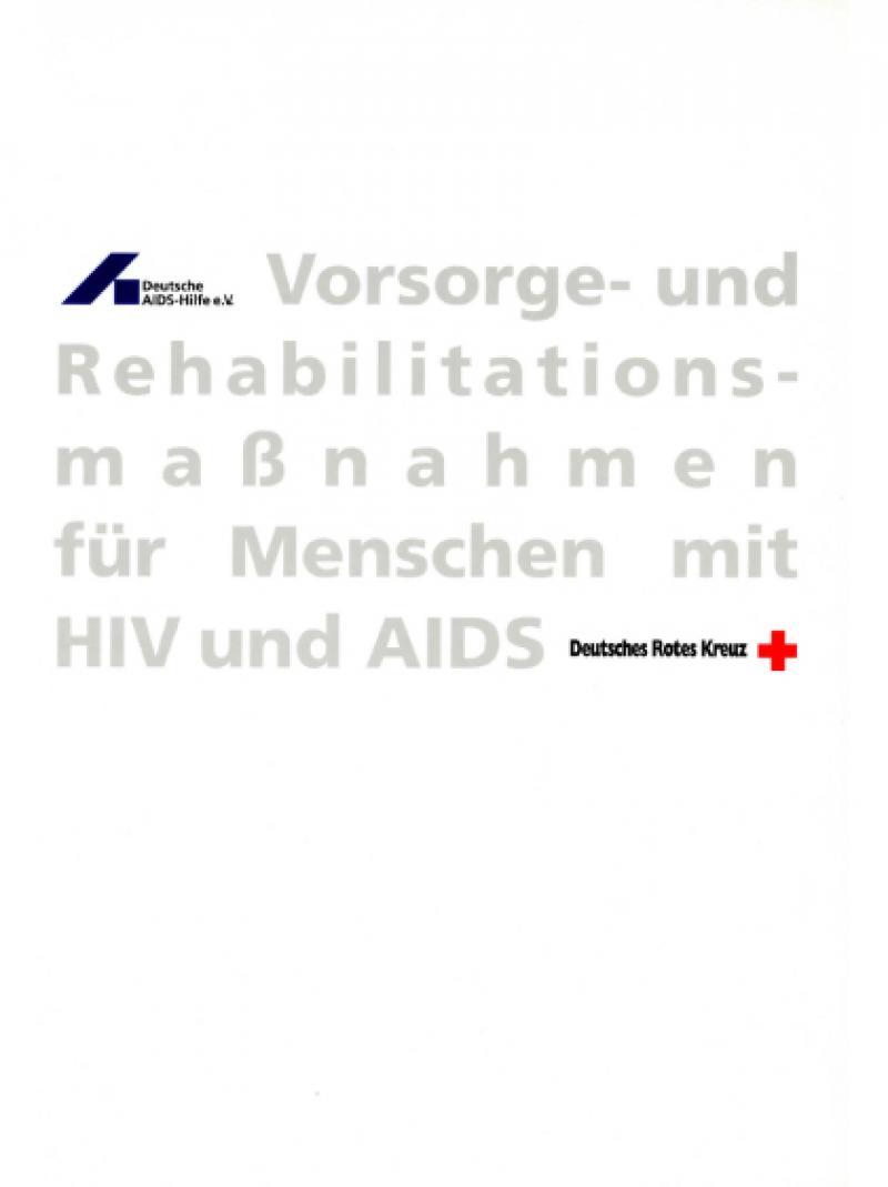 Vorsorge- und Rehabilitationsmaßnahmen für Menschen mit HIV und AIDS 1995