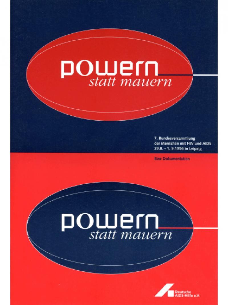 Powern statt mauern - Dokumentation 7. Bundesversammlung... 1996