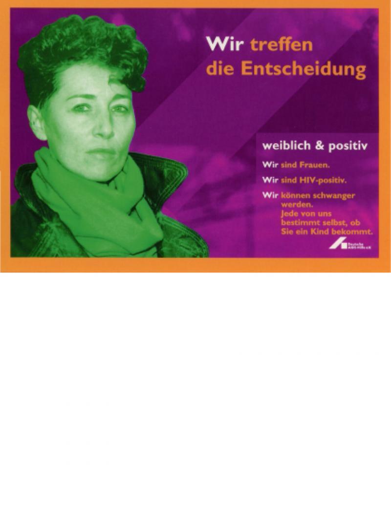 Wir treffen die Entscheidung - weiblich & positiv 1996