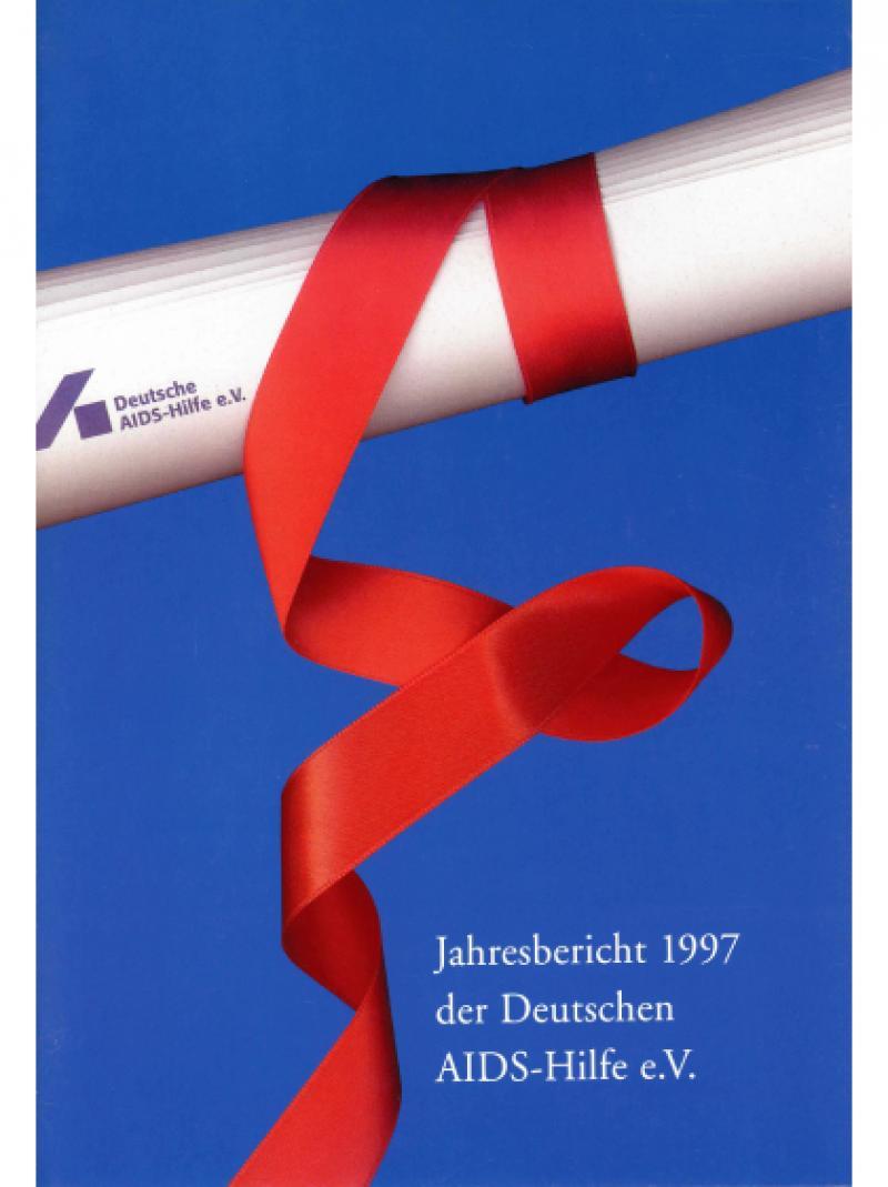 Jahresbericht 1997 der Deutschen AIDS-Hilfe e.V. 1998