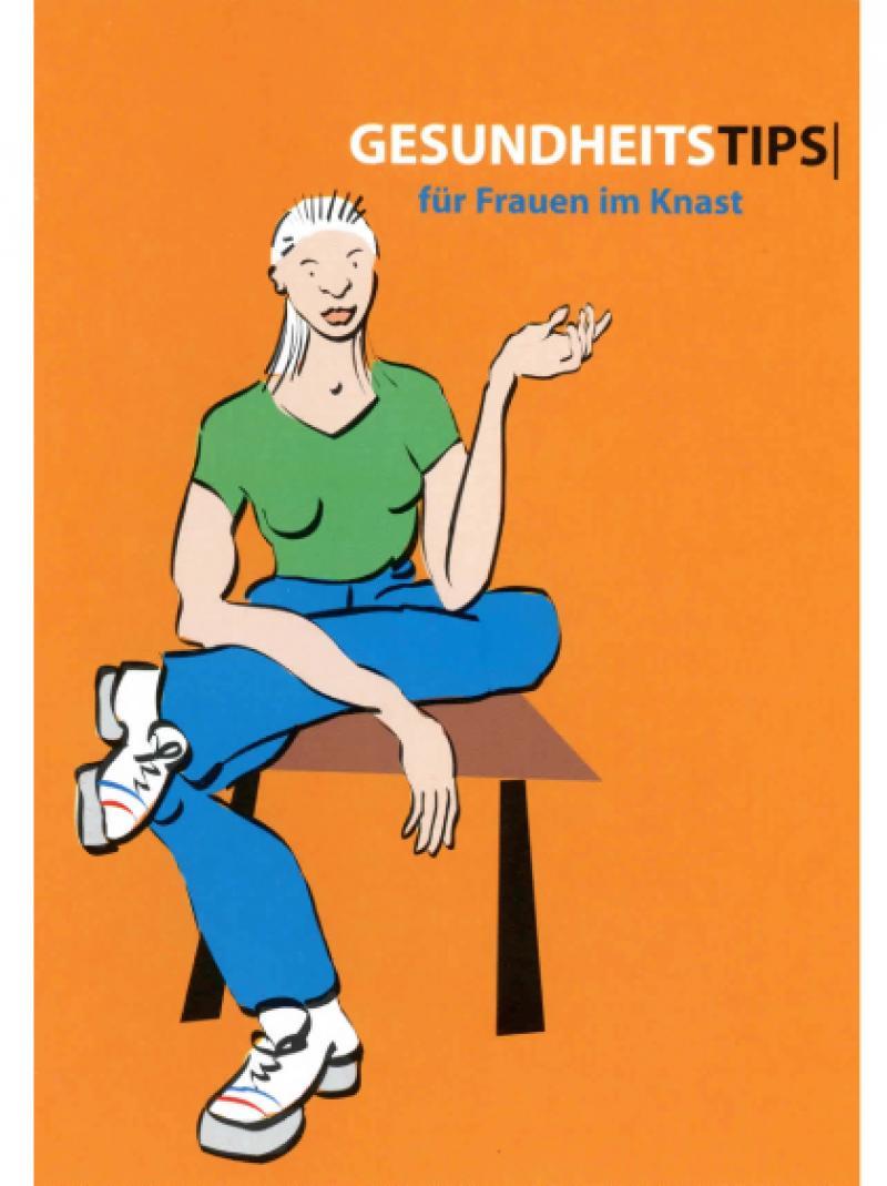 Gesundheitstips für Frauen in Haft 1998