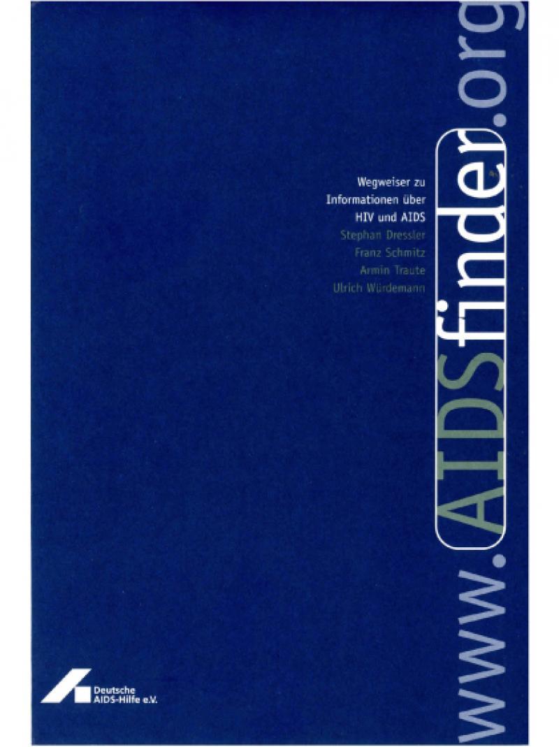 www.AIDSfinder.org - Wegweiser zu Informationen über HIV und AIDS 1998