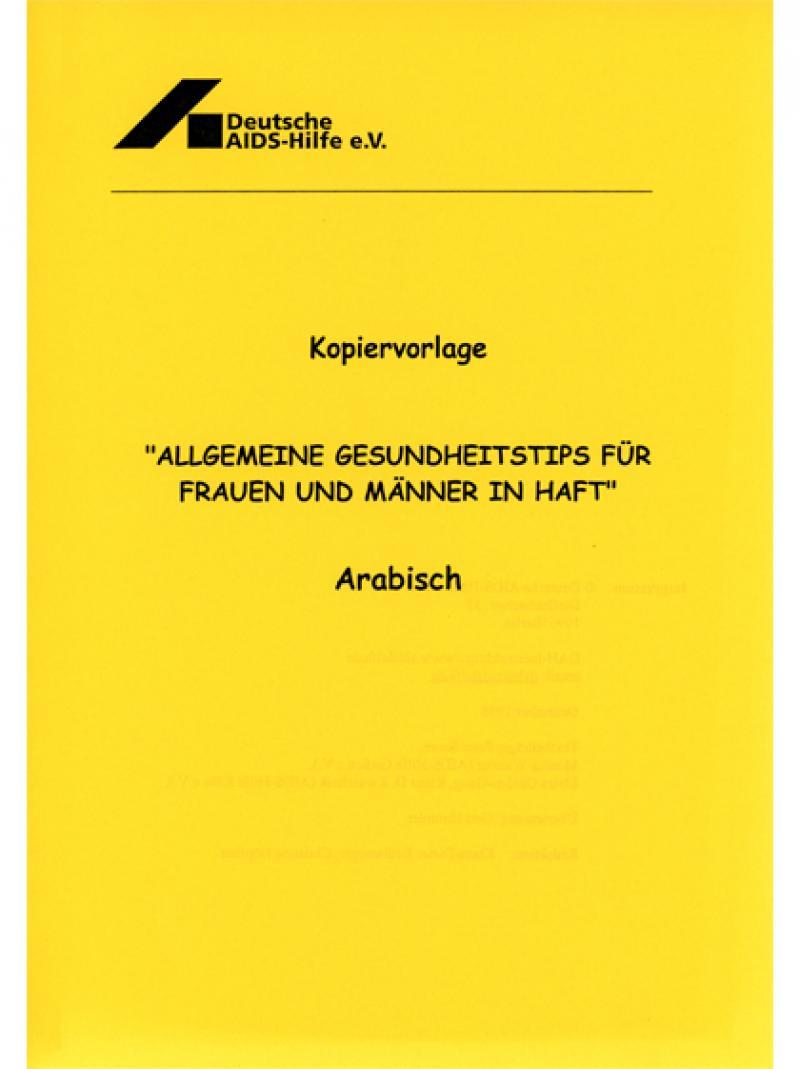 Allgemeine Gesundheitstips für Frauen und Männer in Haft (arabisch) 1998