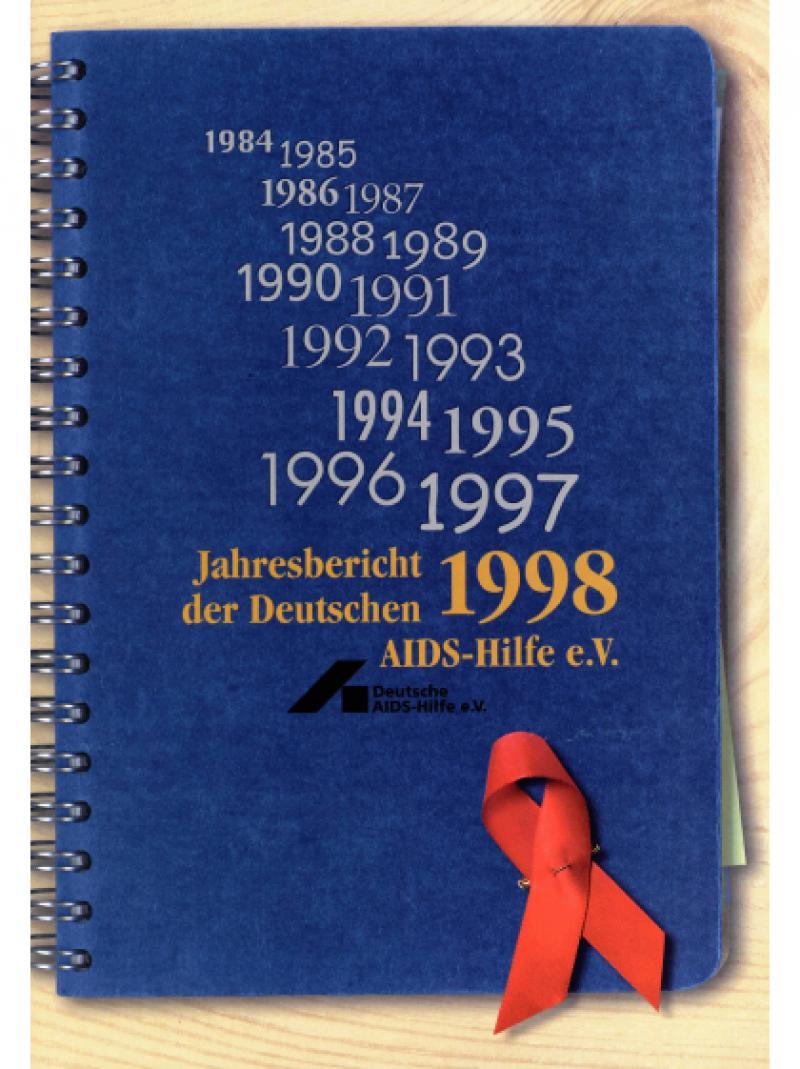 Jahresbericht 1998 der Deutschen AIDS-Hilfe e.V. 1999